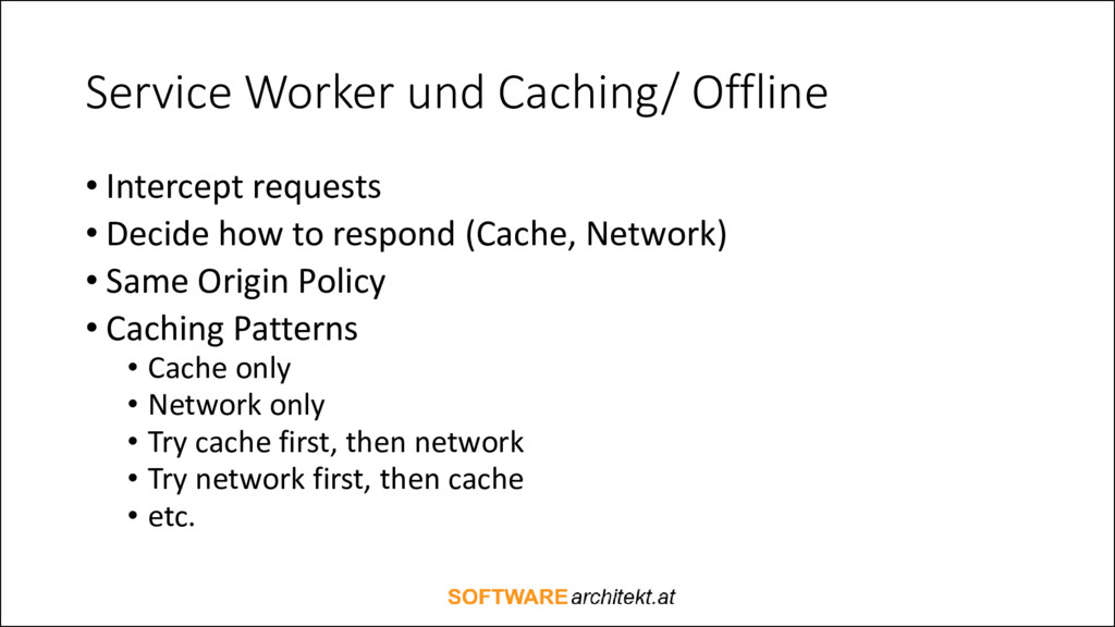 Service Worker und Caching/ Offline • Intercept...