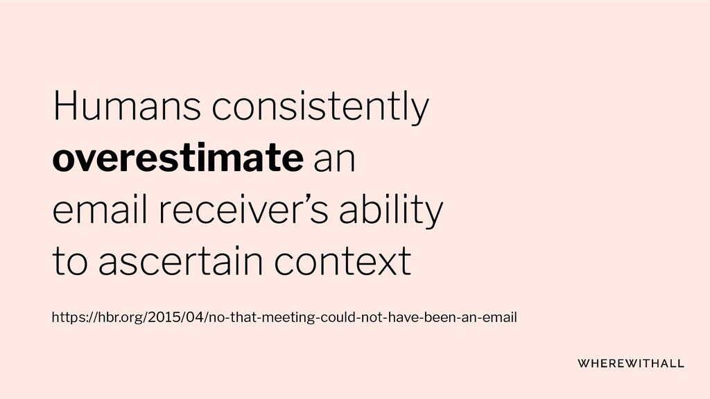 overestimate https://hbr.org/2015/04/no-that-me...