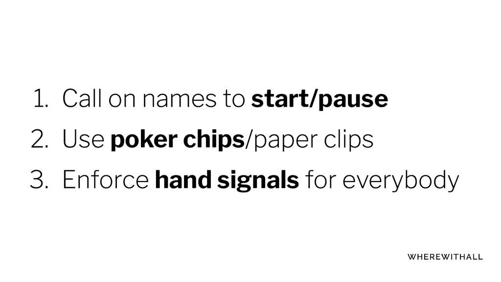 start/pause poker chips hand signals
