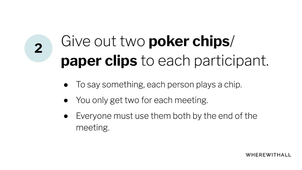 poker chips paper clips ● ● ● 2