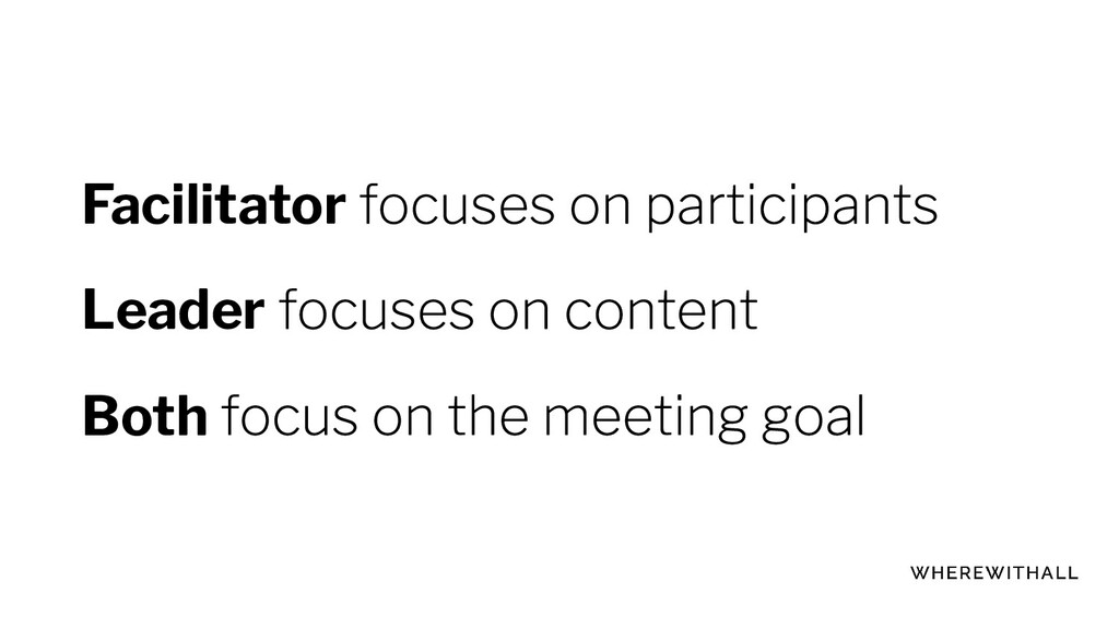 Facilitator Leader Both