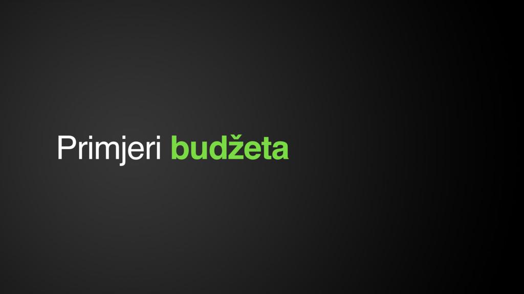 Primjeri budžeta