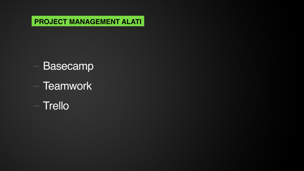 — Basecamp — Teamwork — Trello PROJECT MANAGEME...