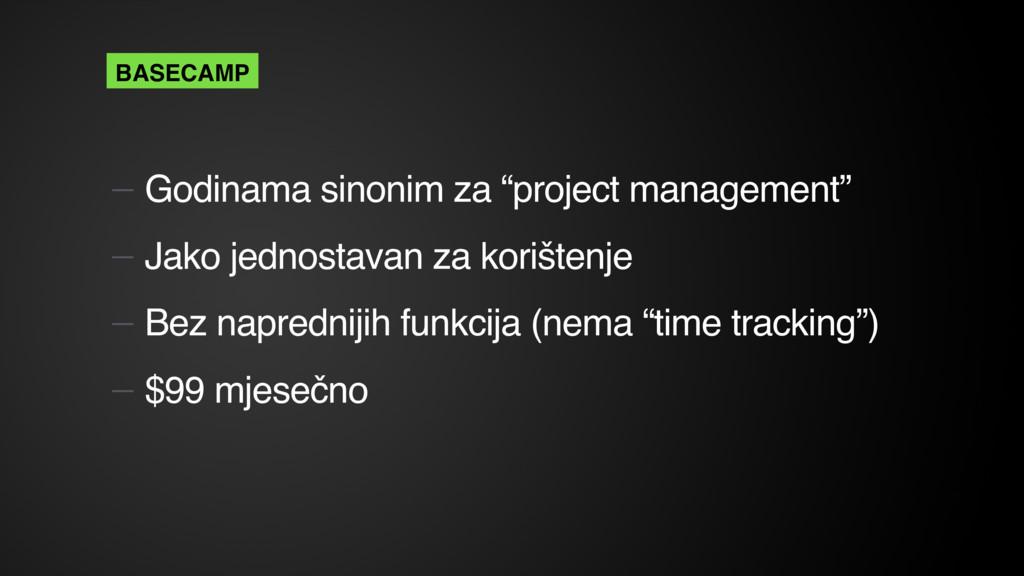 "— Godinama sinonim za ""project management"" — Ja..."