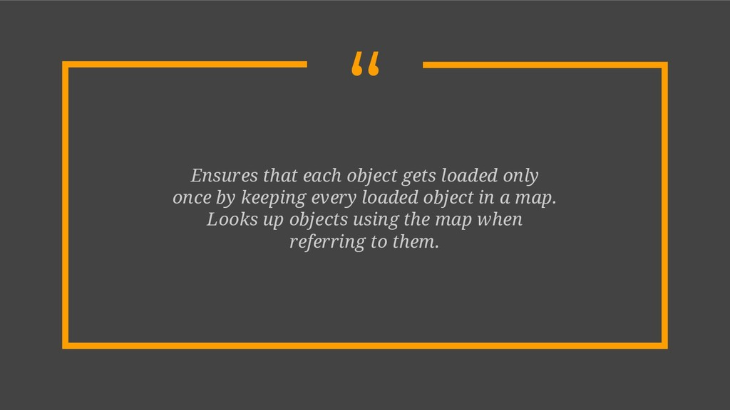 """ Ensures that each object gets loaded only onc..."