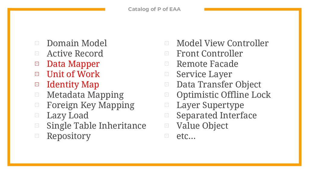 Catalog of P of EAA ⊡ Domain Model ⊡ Active Rec...