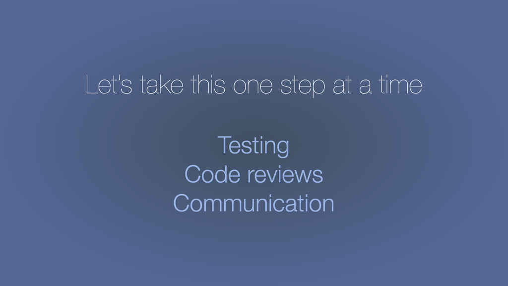 Let's take this one step at a time Testing Code...