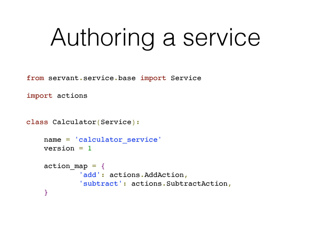Authoring a service from servant.service.base i...