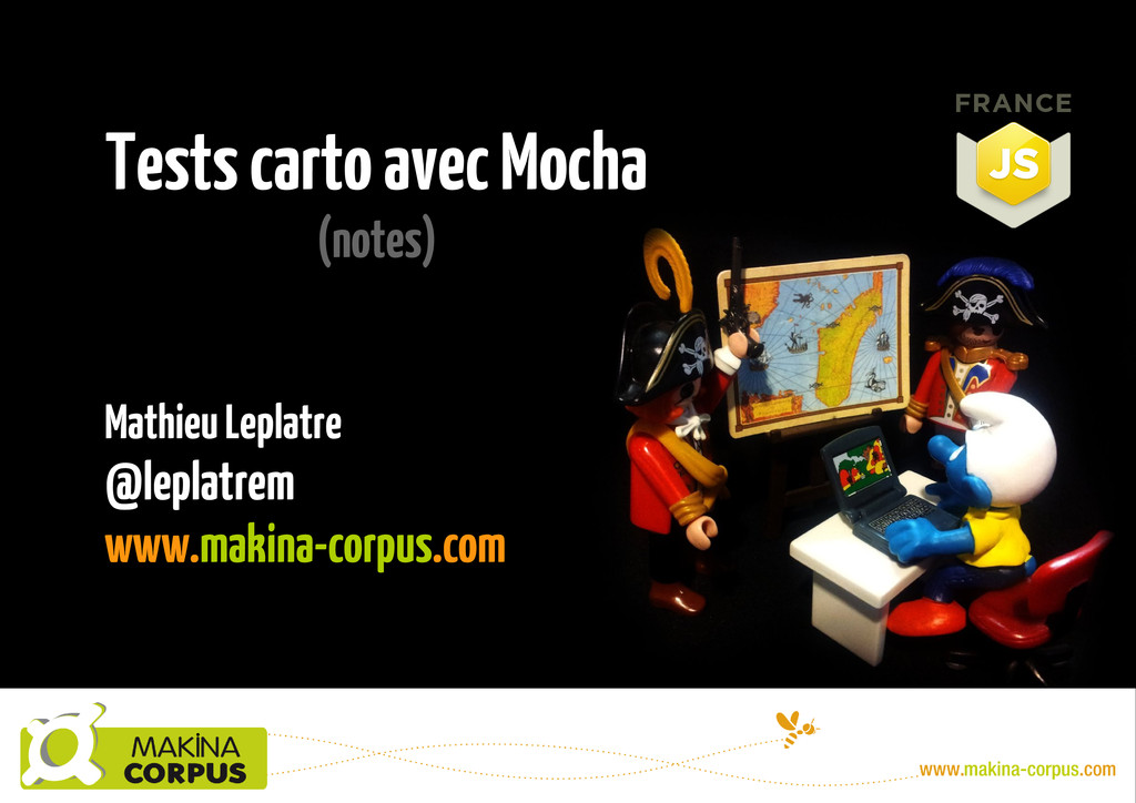 Tests carto avec Mocha (notes) Mathieu Leplatre...