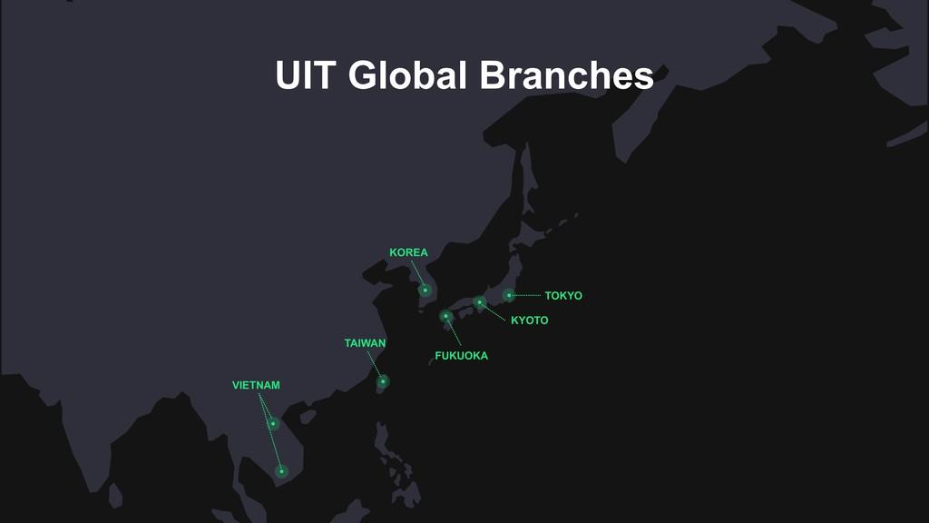 KOREA TAIWAN TOKYO FUKUOKA KYOTO UIT Global Bra...