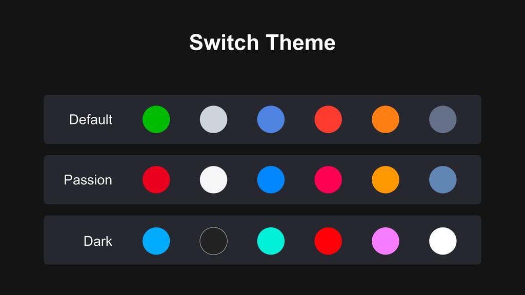 Default Passion Dark Switch Theme