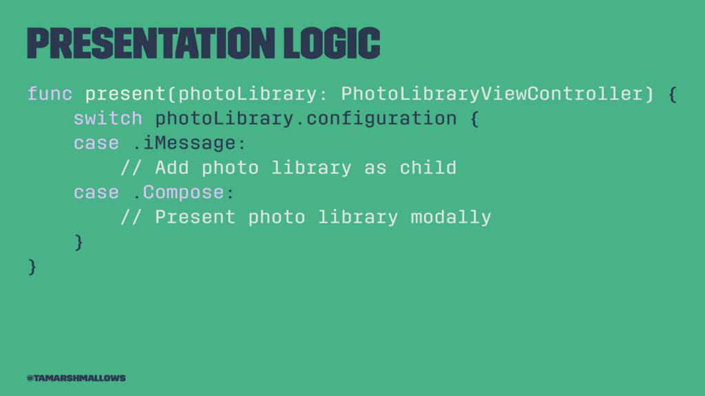 Presentation logic func present(photoLibrary: P...
