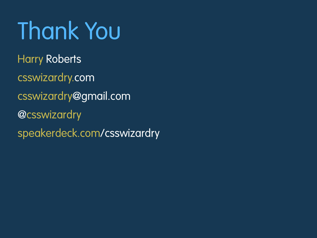 Thank You Harry Roberts csswizardry.com csswiza...