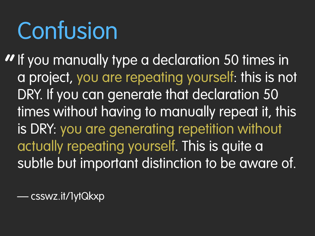 """ Confusion If you manually type a declaration ..."