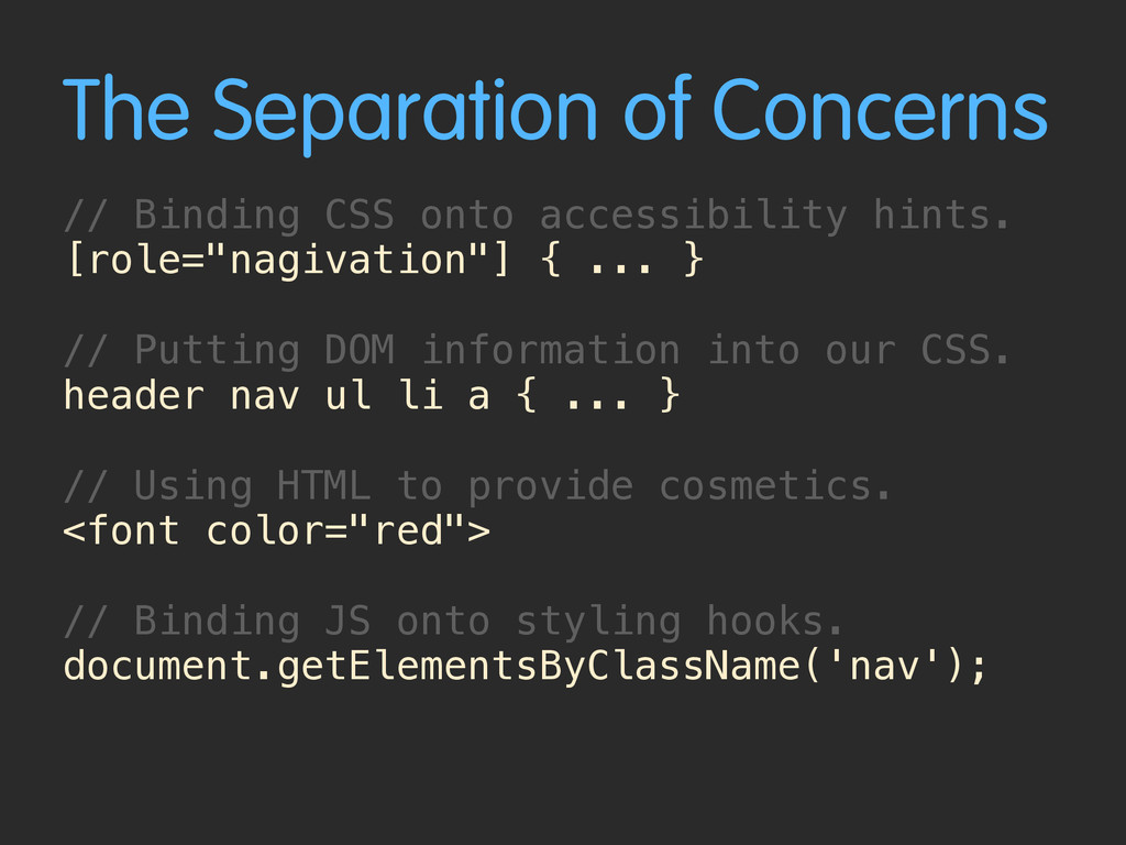 The Separation of Concerns // Binding CSS onto ...