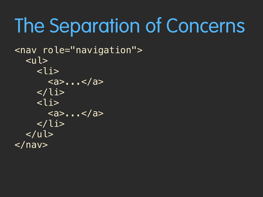 "The Separation of Concerns <nav role=""navigatio..."