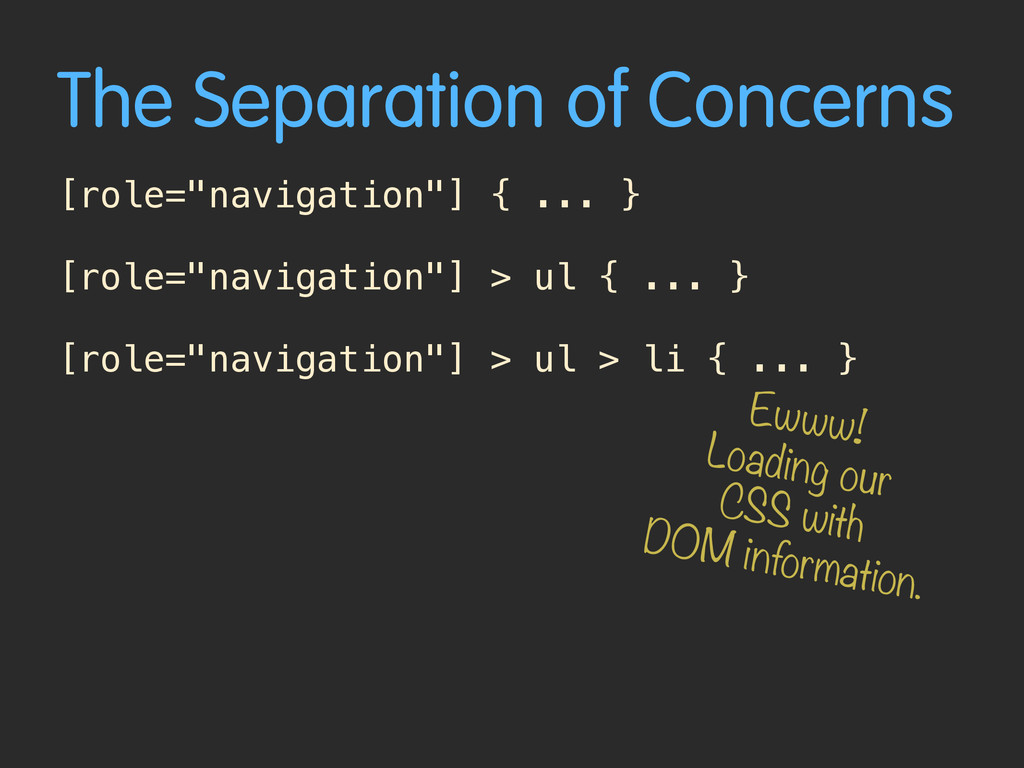 "The Separation of Concerns [role=""navigation""] ..."