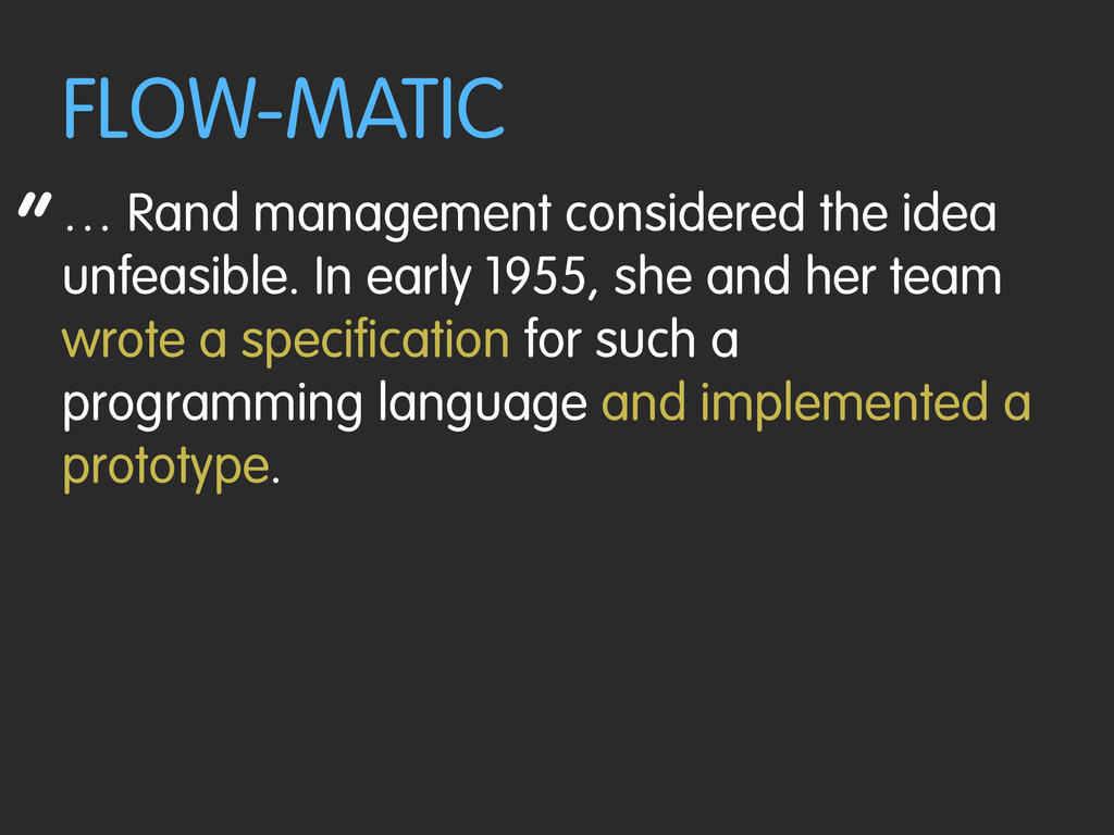 """ FLOW-MATIC … Rand management considered the i..."