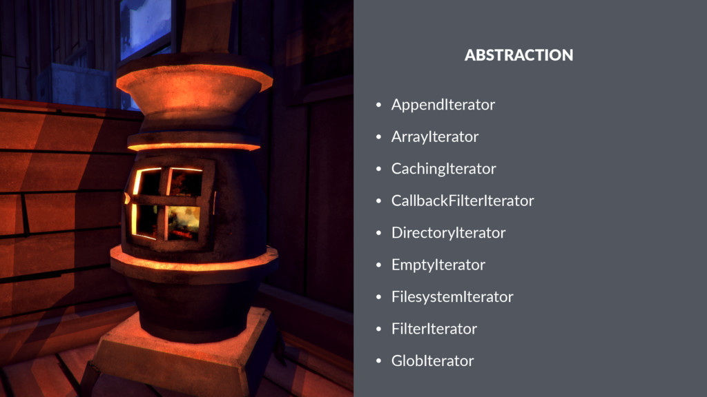 ABSTRACTION • AppendIterator • ArrayIterator • ...