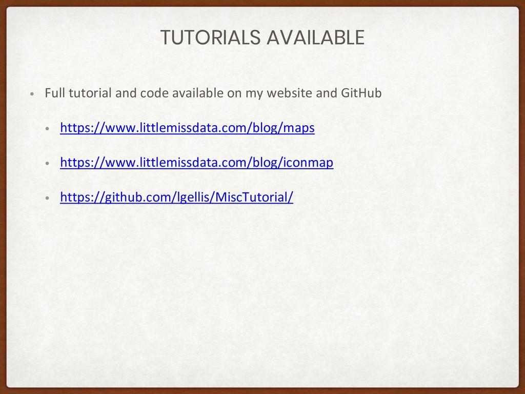 TUTORIALS AVAILABLE • Full tutorial and code av...