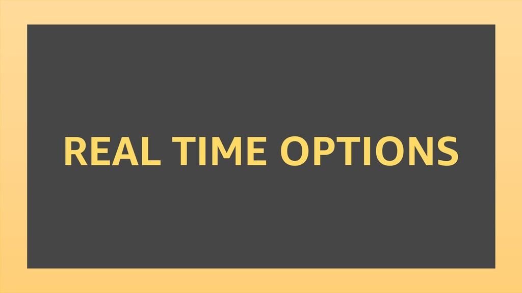 REAL TIME OPTIONS
