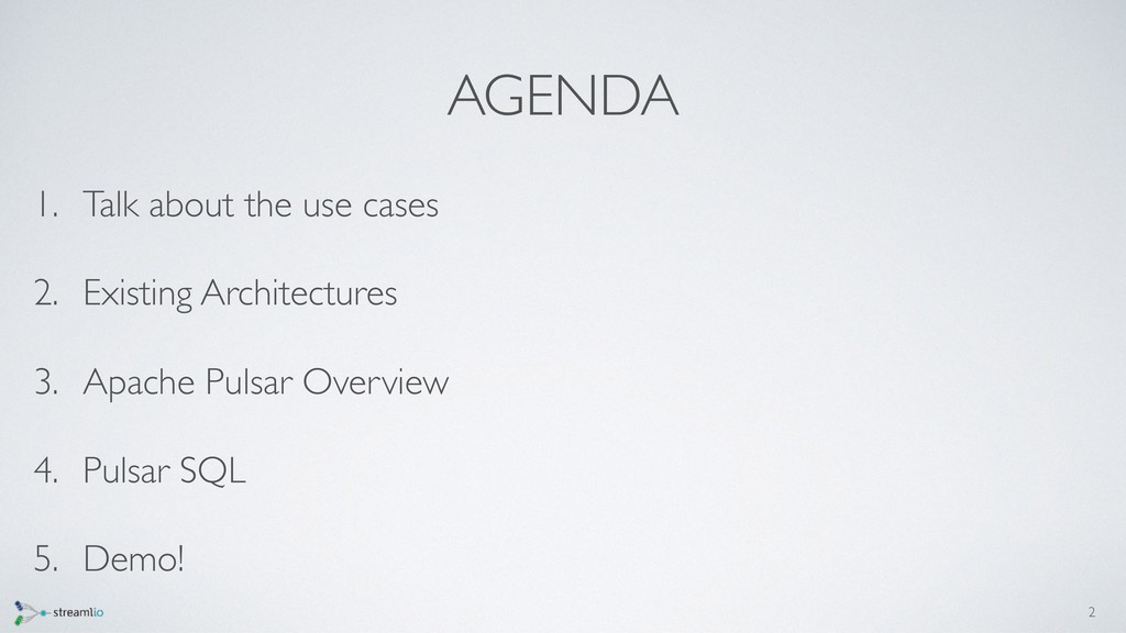 AGENDA 1. Talk about the use cases 2. Existing ...