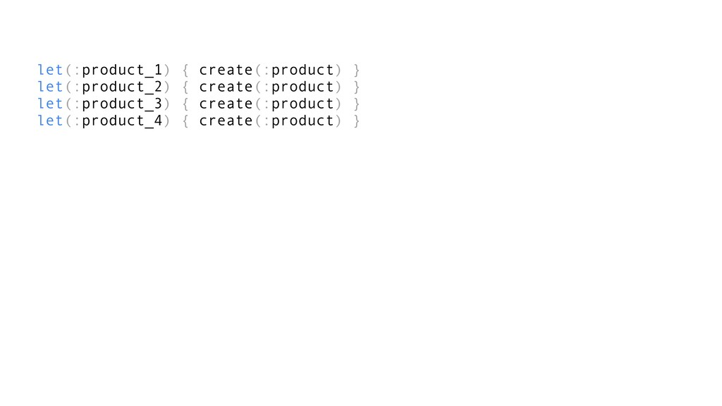 let(:product_1) { create(:product) } let(:produ...