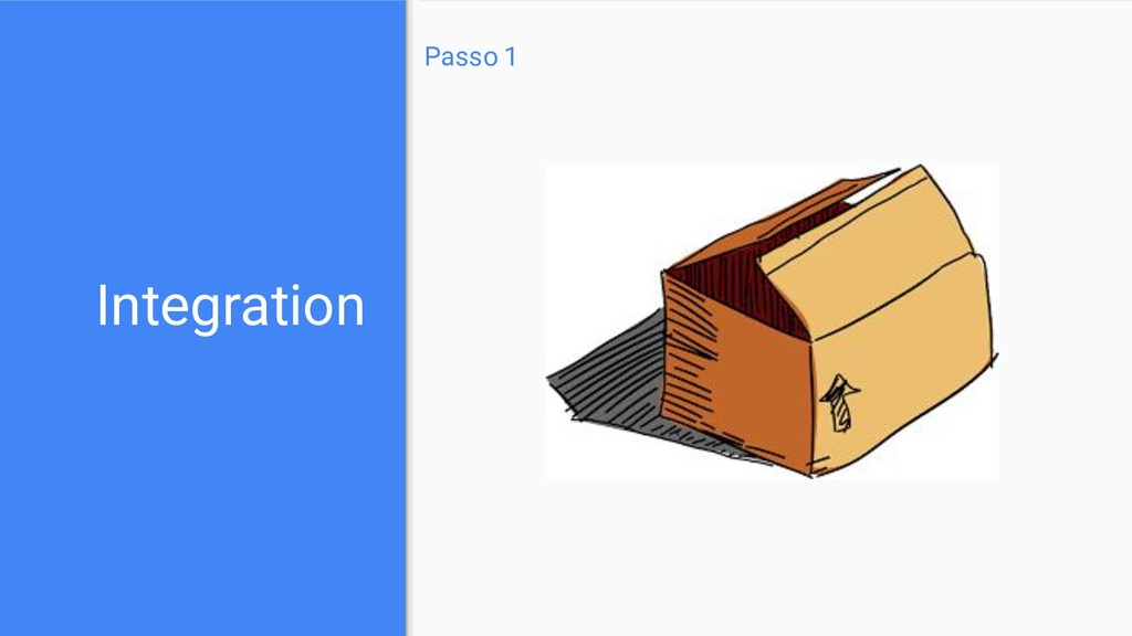 Passo 1 Integration