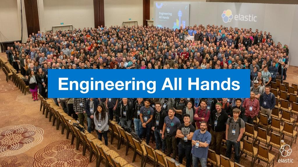 Engineering All Hands