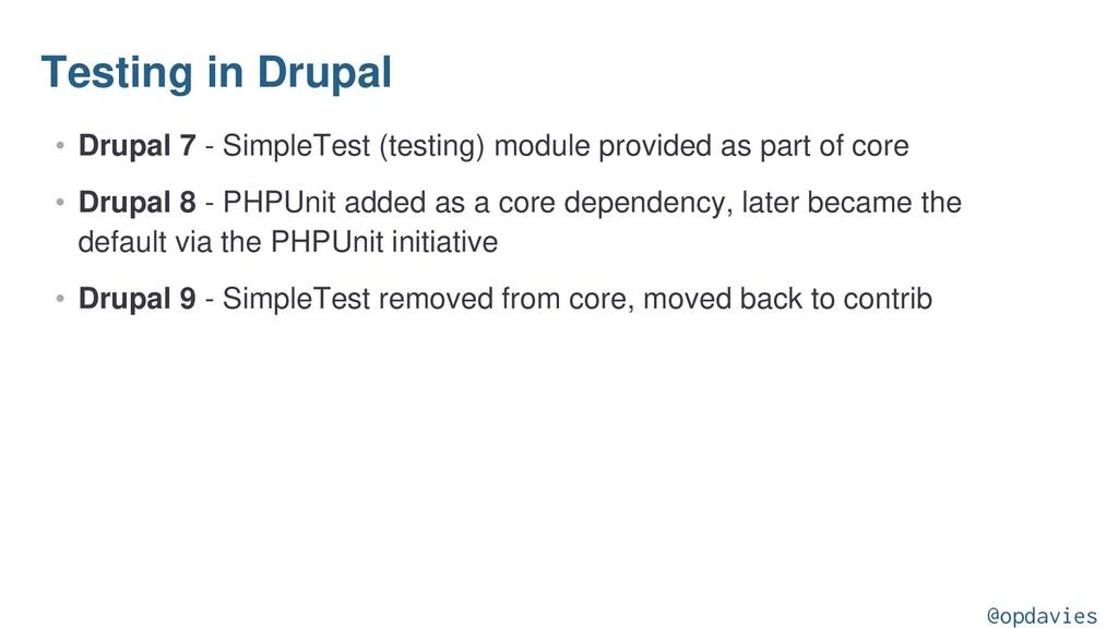 Testing in Drupal • Drupal 7 - SimpleTest (test...