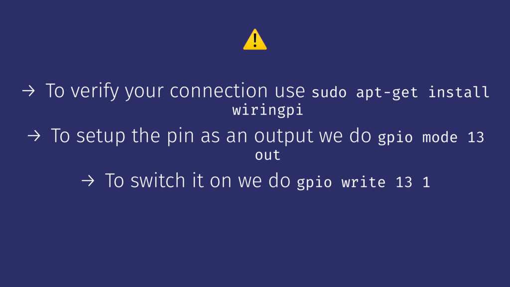 ⚠ → To verify your connection use sudo apt-get ...