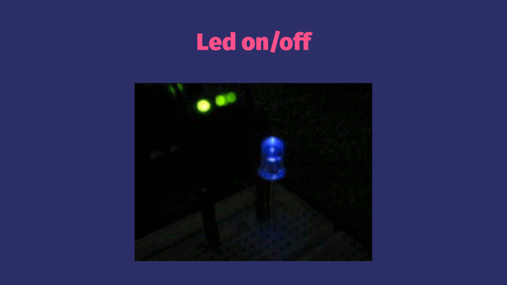 Led on/off