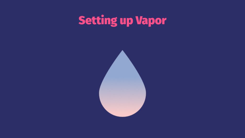 Setting up Vapor
