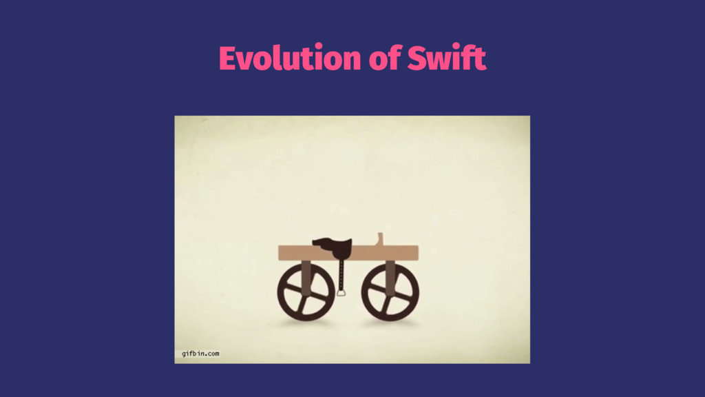 Evolution of Swift