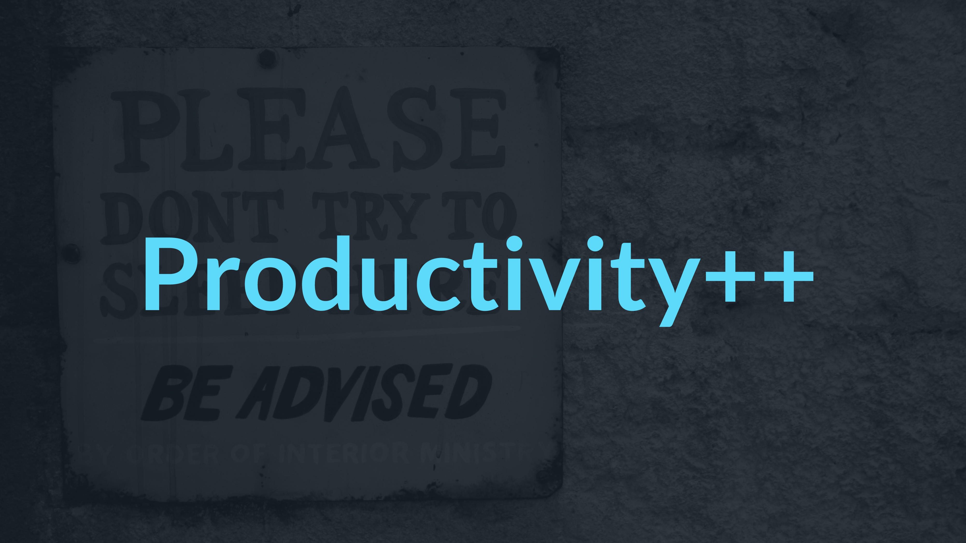 Productivity++