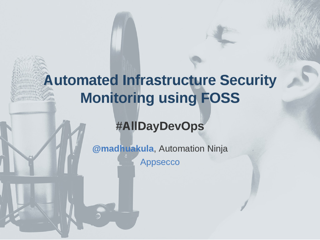 Automated Infrastructure Security Monitoring us...