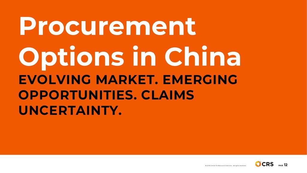Procurement Options in China EVOLVING MARKET. E...