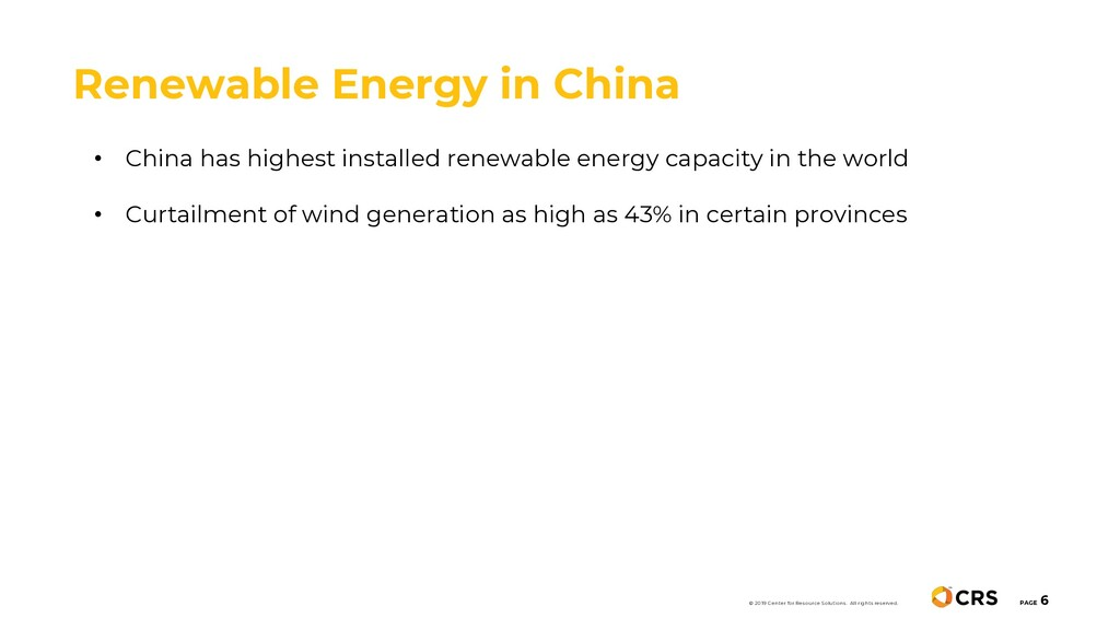 Renewable Energy in China PAGE 6 © 2019 Center ...