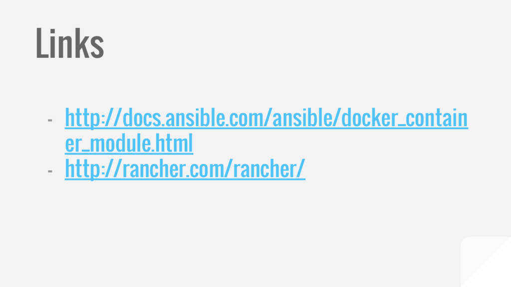 Links - http://docs.ansible.com/ansible/docker_...