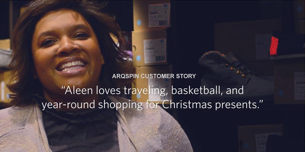 "Arqspin Customer Story ""Aleen loves traveling, ..."