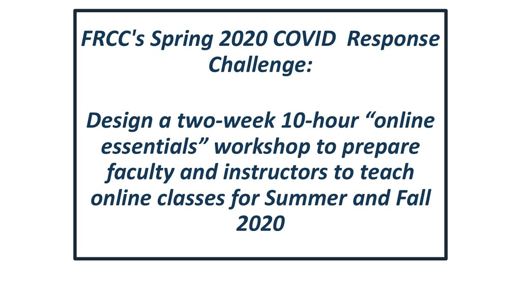 FRCC's Spring 2020 COVID Response Challenge: De...