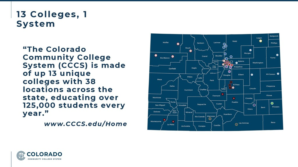 """13 Colleges, 1 System """"The Colorado Community C..."""