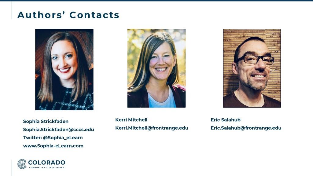 Authors' Contacts Sophia Strickfaden Sophia.Str...