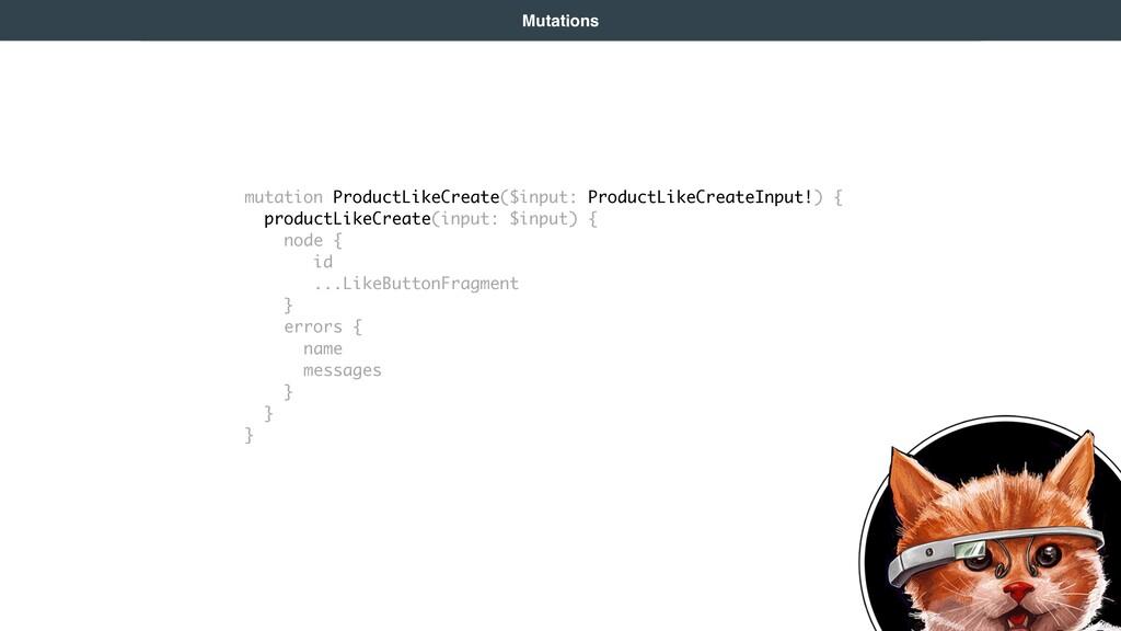 mutation ProductLikeCreate($input: ProductLikeC...