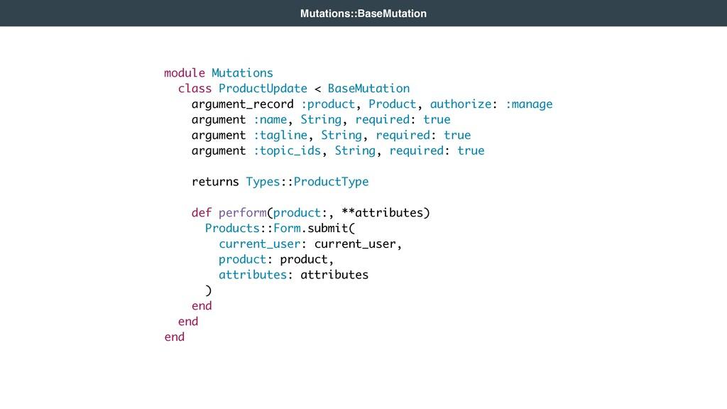 Mutations::BaseMutation module Mutations class ...