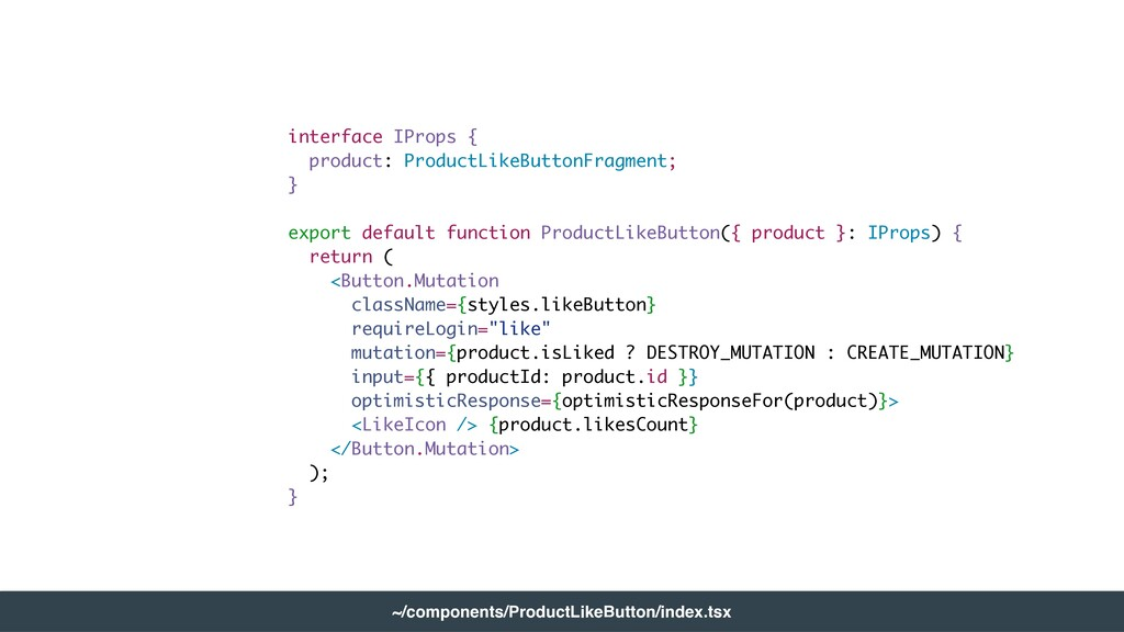 interface IProps { product: ProductLikeButtonFr...