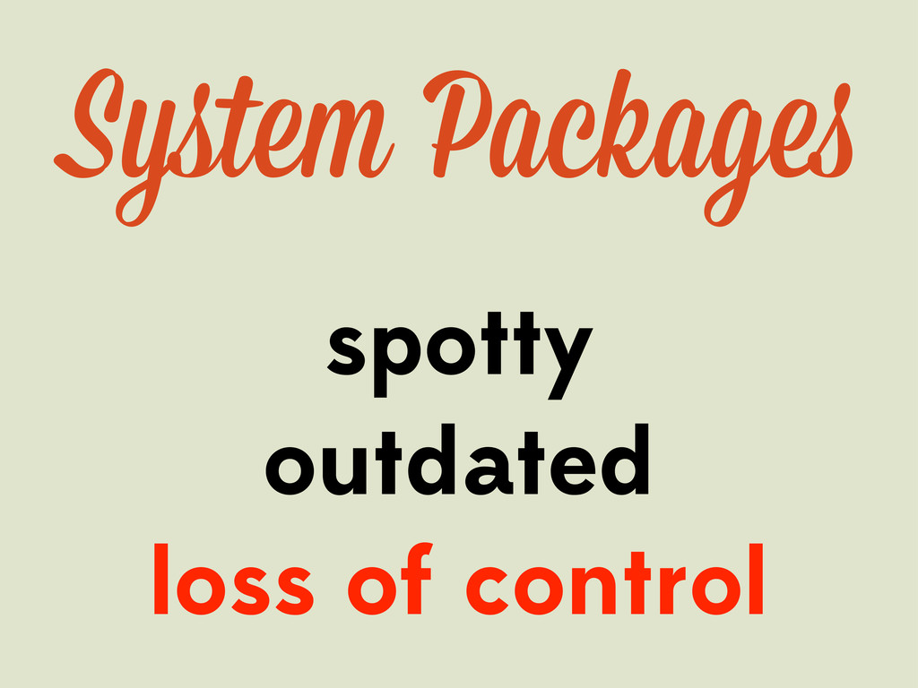 spotty outdated loss of control System Package