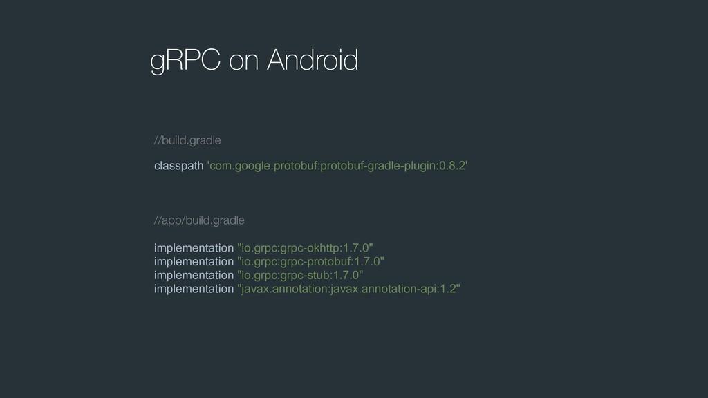 gRPC on Android classpath 'com.google.protobuf:...