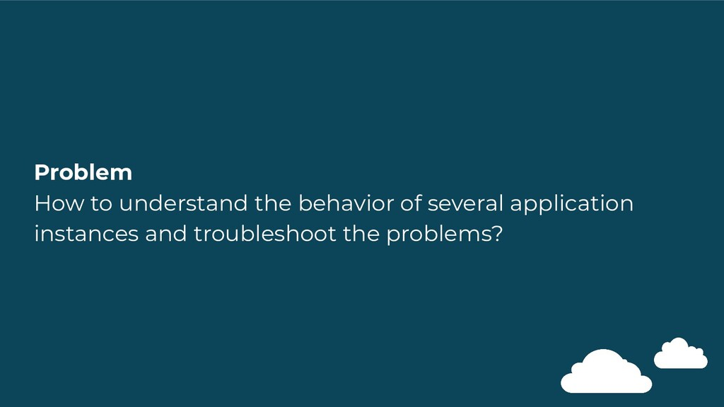 Problem How to understand the behavior of sever...