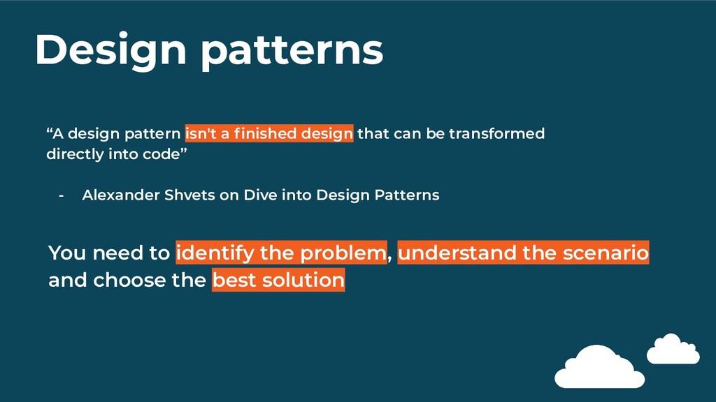 "Design patterns ""A design pattern isn't a finish..."